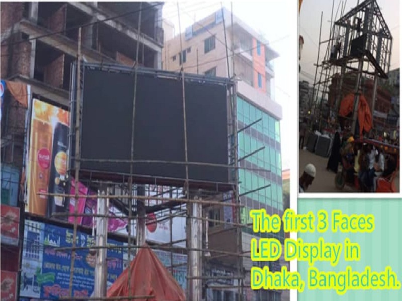 The First 3 Faces LED Display in Bangladesh