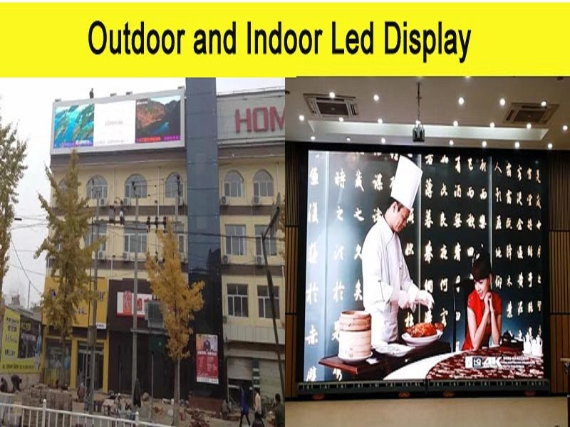 The differences between indoor LED display and outdoor LED display